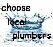 Choose local plumbers